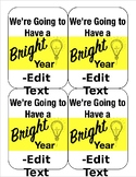 We're Going to Have a BRIGHT Year gift tags *Editable*