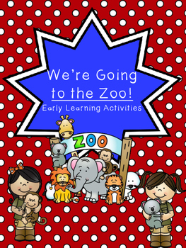 We're Going to the Zoo Early Learning Pack
