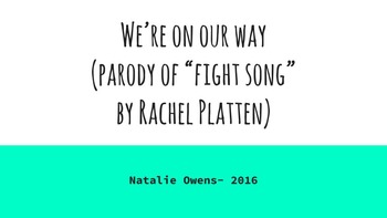 We're On Our Way! In the style of FIGHT SONG by Rachel Platten- End of Year/Grad