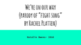 We're On Our Way! In the style of FIGHT SONG by Rachel Pla