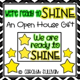 """We're Ready to """"SHINE""""! -- An Open House Gift (Glow Stick or Sunglasses)"""