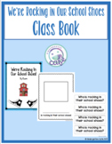 We're Rocking In Our School Shoes Class Book! (Digital and Print Included!)