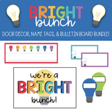 We're a Bright Bunch! Door Decor & Bulletin Board