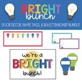 We're a Bright Bunch! Editable Door Decor & Bulletin Board