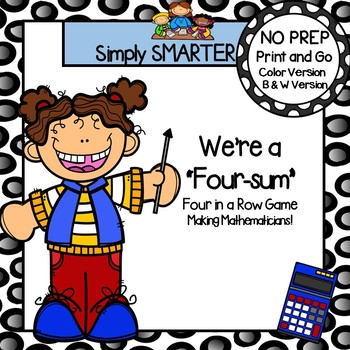 """We're a """"Four-Sum"""":  NO PREP Addition Without Regrouping Four in a Row Game"""