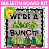 We're a Sharp Bunch Cactus | Bulletin Board Kit | Classroo