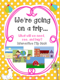 We're going on a trip... Interactive Flip Book