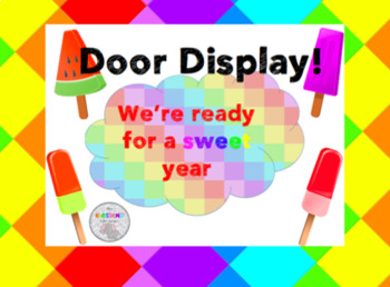 We're going to have a SWEET year door display