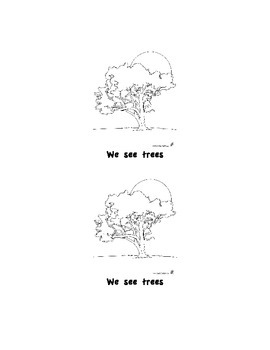 We see trees Emergent Reader