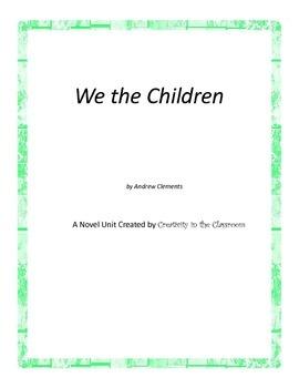 We the Children Novel Unit Plus Grammar