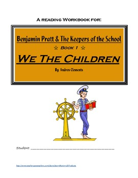We the Children, by Andrew Clements: A Reading Workbook