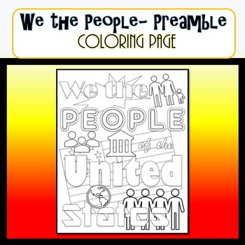 We the People- COLORING PAGE- Preamble to the Constitution