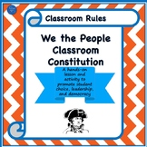 We the People Classroom Constitution: Let Your Students Make their Own Rules!