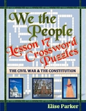 We the People Lesson 17 Worksheet Puzzles: The Civil War & the Constitution