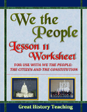 We the People: The Citizen and the Constitution Lesson 11 Worksheet / Test