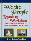 We the People: The Citizen and the Constitution Lesson 13