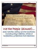 We the People (almost):  Seven activities leading up to the Constitution