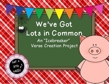 We've Got Lots in Common - An ice breaker project for verse & refrain