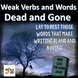 Weak Words Dead and Gone ~ Dead Word Funeral ~Fun Word Choice Activity!