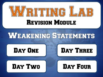 Weakening Statements - Writing Lab Revision Module