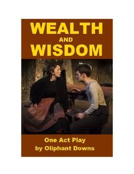 Wealth and Wisdom - A Ten Minute Irish Play