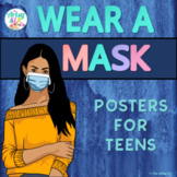 Wearing A Mask: Posters for Teens