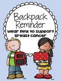 Backpack Reminder - Wear Pink to Support Breast Cancer (En
