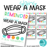 Wear a mask signs