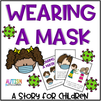Wearing A Mask Story for Children by Autism Little Learners | TpT