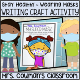 Design a Mask Craft and Writing Activity - COVID 19