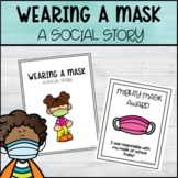 Wearing a Mask Social Story + Awards