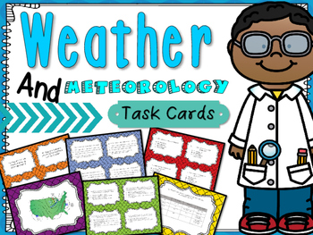 Weather and Meteorology Task Cards: Fifth Grade 5.E.1