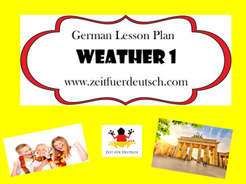 Weather 1. German Lesson Plan and Resources