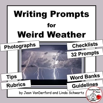 CREATIVE WRITING PROMPTS | WEATHER | Rubrics | Checklists |Tips | Vocabulary