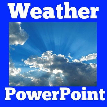 Weather PowerPoint | Weather First Grade | Weather Kindergarten