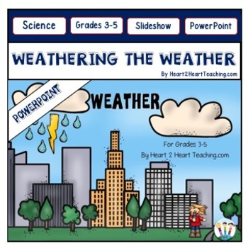 all about the weather powerpoint by heart 2 heart teaching tpt