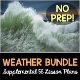 Weather 5E Bundle - Supplemental Lesson Plans - NO LABS