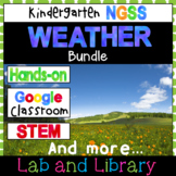 A Weather Bundle: Kindergarten NGSS Unit (K-ESS2-1, K-ESS3-2, K-PS3-1, K-PS3-2)