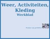 Weer, Activiteiten, Kleren (Weather, Activities, Clothing in Dutch) Worksheet