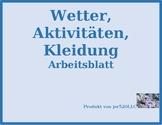 Wetter, Aktivitäten, Kleidung (Weather, Activities, Clothing) Worksheet