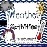 Weather Activities Pack (for special education or early childhood)