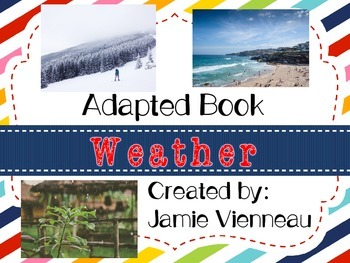 Weather Adapted Book for Early Childhood and Special Education Students