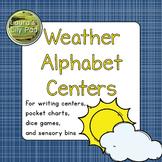 Weather Alphabet Centers