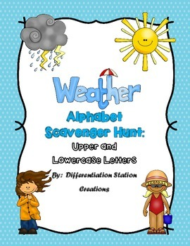 Weather Alphabet Scavenger Hunt: Upper and Lowercase Letters
