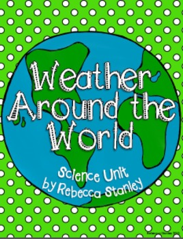 Weather Around the World Science Unit