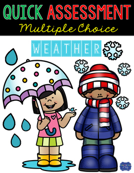 Weather Assessment Quick Multiple Choice Test