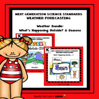 Weather Bundle: What's Happening Outside & Seasons (NGSS K