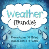 Weather Bundle {presentation and guided notes}