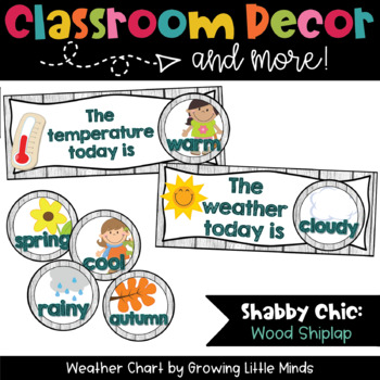 Weather Chart- Shabby Chic Shiplap Wood classroom decor