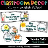 Weather Chart- Shabby Chic Shiplap Wood classroom decor
